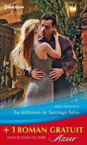 La tentation de Santiago Silva - Amoureuse sur contrat: (promotion)