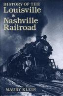History of the Louisville & Nashville Railroad