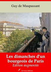 Les dimanches d'un bourgeois de Paris: Nouvelle édition augmentée