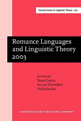 Romance Languages and Linguistic Theory 2003 PDF