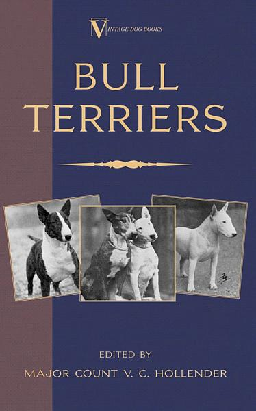 Bull Terriers A Vintage Dog Books Breed Classic Bull Terrier