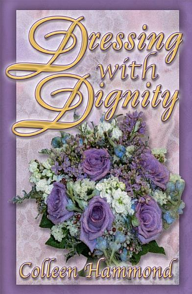 Download Dressing with Dignity Book