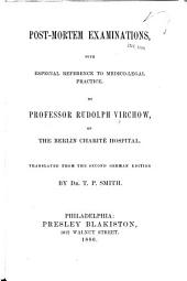 Post-mortem Examinations: With Especial Reference to Medico-legal Practice