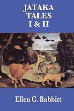 The Jataka Tales I   II PDF