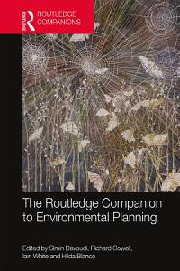 The Routledge Companion to Environmental Planning Book