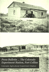 Press Bulletin ... The Colorado Experiment Station, Fort Collins