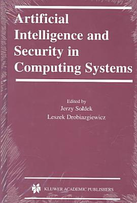 Artificial Intelligence and Security in Computing Systems PDF