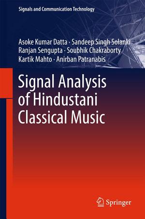 Signal Analysis of Hindustani Classical Music