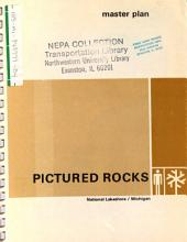 Pictured Rocks National Lakeshore, Land Protection Plan, Environmental Assessment (EA) (1984) B1; Development Concept (1970) B2; Master Plan 1 (1968) B3; Master Plan 2 (1968) B4; Statement for Management (1977) B5; Report to the Agler County, Pictured Rocks Task Force (1978) B6; Assessment of Alternatives, Comprehensive Design (1978) B7; Revised Statement for Management (1978) B8; Assessment of Alternatives, General Management Plan (GMP) (1980) B9; Visitor Use Report, General Management Plan (GMP) (1980) B10; Information Base, General Management Plan (GMP) (1980) B11; Review of Alternatives, General Management Plan (GMP) (1980) B12; Draft BMP (1981) B13; General Management Plan (GMP) (1981).
