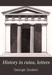 History in ruins, letters