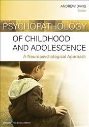 Psychopathology Of Childhood And Adolescence Book PDF