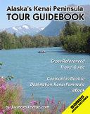 Kenai Peninsula Tour Guidebook