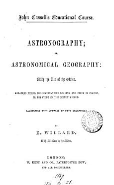 Astronography  Or  Astronomical Geography     PDF