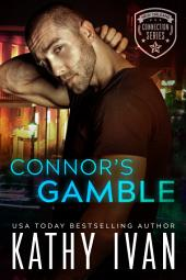 Connor's Gamble