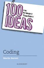 100 Ideas for Primary Teachers: Coding