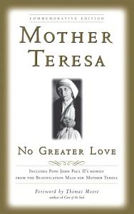 No Greater Love  Commemorative Edition Book