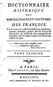 Dictionnaire historique des moeurs, usages et coutumes des François, etc