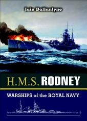 HMS Rodney: The Famous Ships of the Royal Navy Series