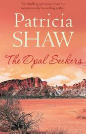 The Opal Seekers: A thrilling Australian saga of bravery and determination
