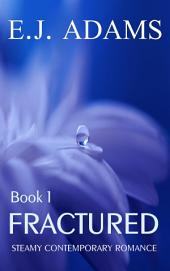 Fractured: Book 1