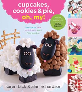 Cupcakes  Cookies   Pie  Oh  My  Book