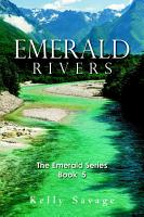 Emerald Rivers  The Emerald Series  Book Five PDF