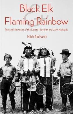 Black Elk and Flaming Rainbow PDF