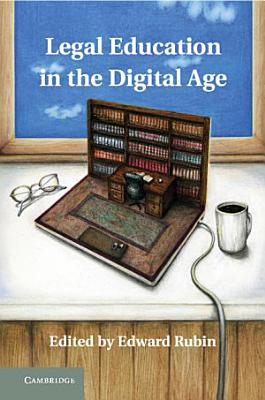 Legal Education in the Digital Age PDF