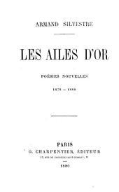 Les ailes d'or: poésies nouvelles 1878-1880