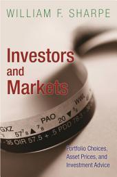Investors and Markets: Portfolio Choices, Asset Prices, and Investment Advice: Portfolio Choices, Asset Prices, and Investment Advice