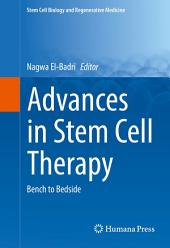 Advances in Stem Cell Therapy: Bench to Bedside