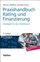 Praxishandbuch Rating und Finanzierung PDF