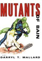 Mutants of Bain PDF