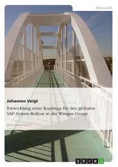 Entwicklung einer Roadmap für den globalen SAP System-Rollout in der Wirtgen Group