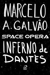 Space Opera - Inferno de Dantès