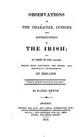 Observations on the Character  Customs  and Superstitions of the Irish PDF
