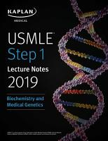USMLE Step 1 Lecture Notes 2019  Biochemistry and Medical Genetics PDF