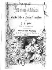 Schatz-kästlein des rheinischen Hausfreundes