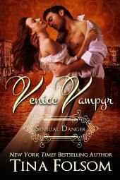Venice Vampyr #4 - Sensual Danger
