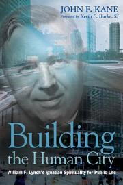 Building The Human City