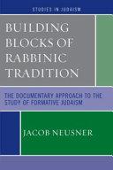 Building Blocks of Rabbinic Tradition PDF