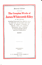 The complete works of James Whitcomb Riley: Volume 1