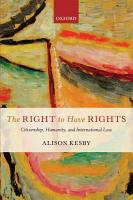 The Right to Have Rights PDF