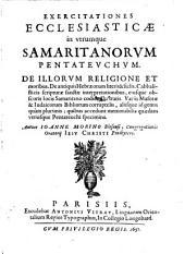 Exercitationes ecclesiasticae in utrumque Samaritanorum Pentateuchum