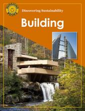 Discovering Sustainability: Building