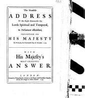 The Humble Address of the Right Honourable the Lords Spiritual and Temporal, in Parliament Assembled, Presented to His Majesty on Wednesday the Fourteenth Day of November, 1759. With His Majesty's Most Gracious Answer