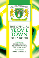The Official Yeovil Town Quiz Book