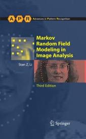 Markov Random Field Modeling in Image Analysis: Edition 3
