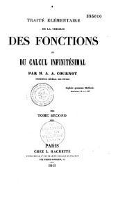 Traité élémentaire de la théorie des fonctions et du calcul infinitésimal: Volume1