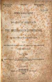 Annual Report of the Board of Regents of the Smithsonian Institution, Showing the Operations, Expenditures, and Conditions of the Institution for the Year ....: Volume 1